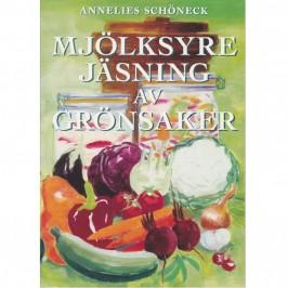 Mjölksyrejäsning av grönsaker, Annelies Schöneck