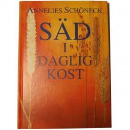 Säd i daglig kost, A Schöneck